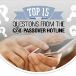 COR's Top Fifteen Passover Questions